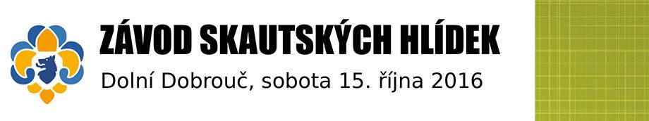 Závod skautských hlídek Dolní Dobrouč 2016 -info